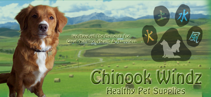 Chinook Windz Healthy Pet Supplies